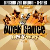 aNYway (Armand Van Helden & A-Trak Presents Duck Sauce) - Single