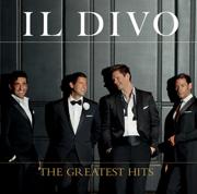 The Greatest Hits (Deluxe Version) - Il Divo - Il Divo