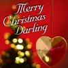 Merry Christmas Darling - Single ジャケット写真