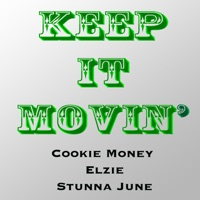 Keep It Movin' (feat. Elzie & Stunna June) - Single Mp3 Download
