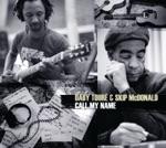 Daby Touré & Skip McDonald - Time Has Come