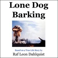 Lone Dog Barking (Unabridged)