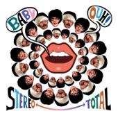 Stereo Total - I Wanna Be a Mama
