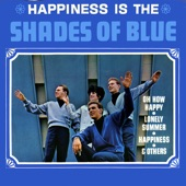 Shades Of Blue - Oh How Happy