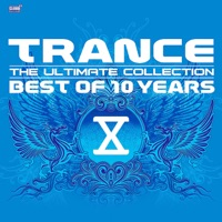 Trance - The Ultimate Collection (Best of 10 Years)