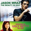 The Beauty In Ugly (Ugly Betty Version) - Single ジャケット写真