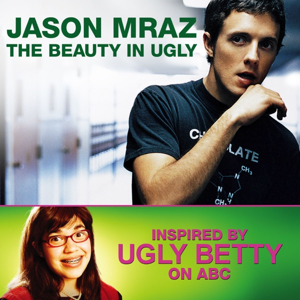 The Beauty In Ugly (Ugly Betty Version) - Single