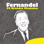 Fernandel - 29 grandes chansons