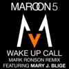 Wake Up Call Mark Ronson Remix feat Mary J Blige Single