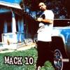 Mack 10, Mack 10