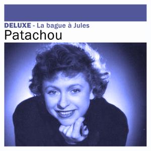 Patachou - Deluxe: La bague à Jules