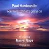 Rainforest / What's Going On (Original Mix) [Feat. Marvin Gaye] - Single ジャケット写真