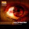 Acts of Mad Men, Pt. 2 (feat. ShockOne) - Single, Nero & Futurebound