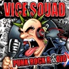 Punk Rock Radio, Vice Squad