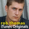iTunes Originals Rob Thomas