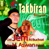 Takbiran - Ustad Jefri Al Buchori & H. Aswan Faisal
