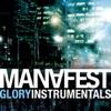 Glory Instrumentals, Manafest