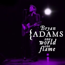Album: One World One Flame Single by Bryan Adams - Free Mp3