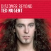 Discover Beyond: Ted Nugent - EP, Ted Nugent