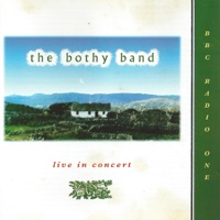 The Bothy Band- Live In Concert by The Bothy Band on Apple Music
