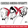 Christmas Favorites from the World's Favorite Tenors, José Carreras, Luciano Pavarotti & Plácido Domingo