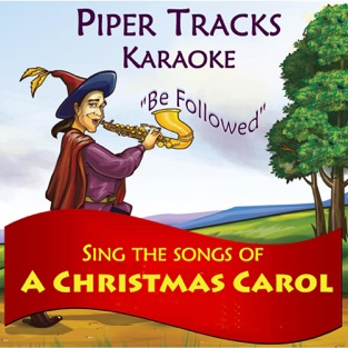 "Sing the Songs of ""A Christmas Carol"" (Karaoke) – Piper Tracks"