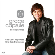 Grace Capsule: A09 God Can't Help Those Who Help Themselves - Joseph Prince