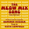The Meow Mix Song Single