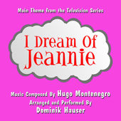 I Dream of Jeannie - Main Theme from the Television (Hugo Montenegro) Single