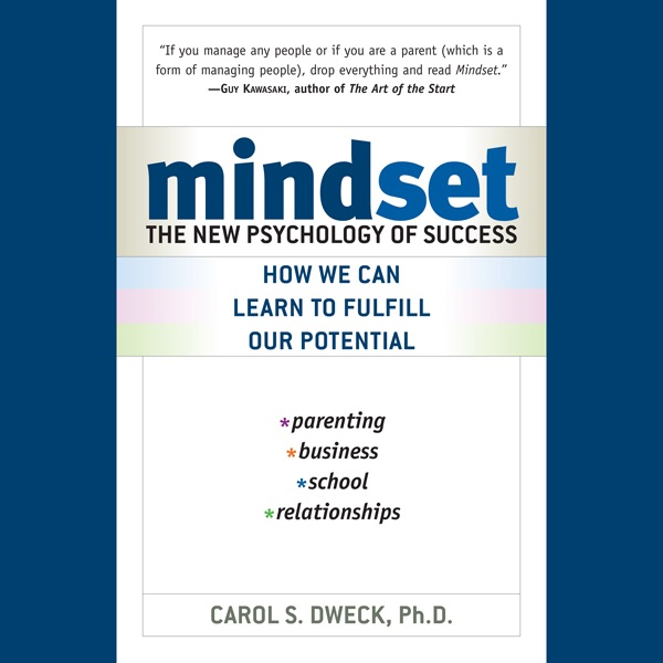 Mindset The New Psychology Of Success Unabridged By Carol Dweck On ITunes