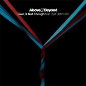 Love Is Not Enough (D&B/Dubstep Remixes) [feat. Zoë Johnston] - EP