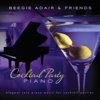 Cocktail Party Piano - Elegant Solo Piano Music for Cocktail Parties - Beegie Adair