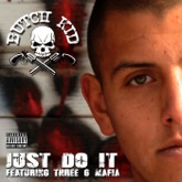 Just Do It (feat. Three 6 Mafia) - Single