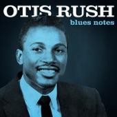 Otis Rush - Keep On Loving Me Baby