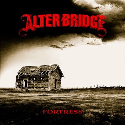 Fortress - Alter Bridge