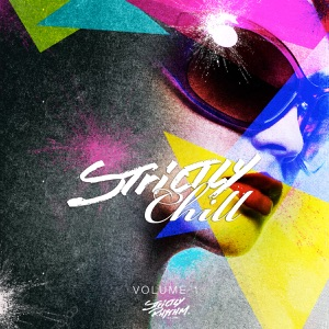 Strictly Chill, Vol. 1 (Mixed Version)