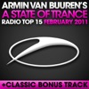 A State of Trance Radio Top 15 - February 2011 (Including Classic Bonus Track), Armin van Buuren