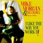 Lee McBee & Mike Morgan and The Crawl - One of a Kind