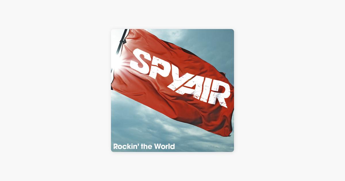 SPYAIRの「Rockin' the World」...