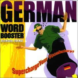 German Word Booster: 500+ Most Needed Words & Phrases (Unabridged) - VocabuLearn mp3 listen download