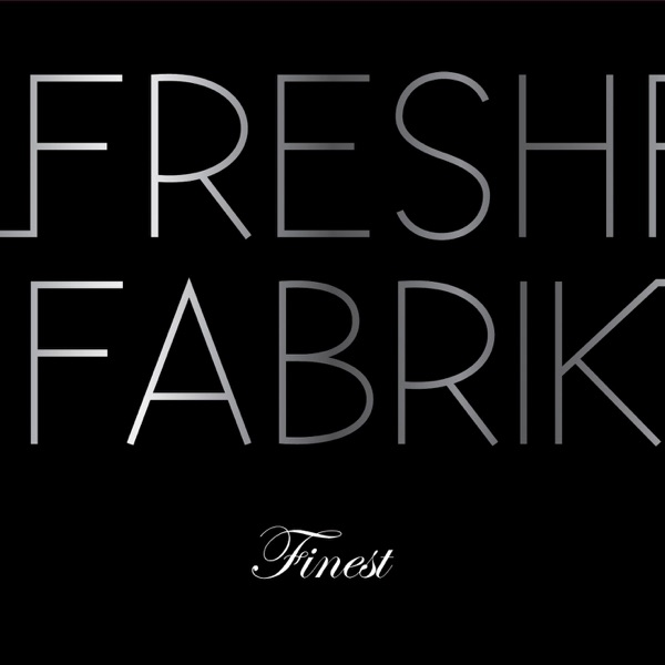 FreshFabrik Time to Become One