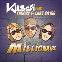 Millionaire (feat. Theory & Luke Aster) - EP