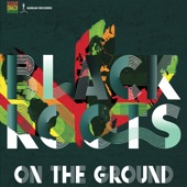 Black Roots - Oh Mama Africa