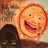 Kelly Willis - Fading Fast - Lp Version