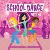 School Dance Party Mix