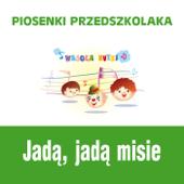 Piosenki przedszkolaka / Jada, jada misie