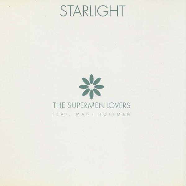 The Supermen Lovers / Mani Hoffman - Starlight