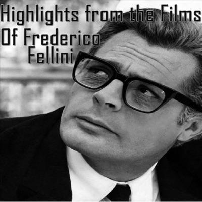 Highlights from the Films of Federico Fellini (feat. Carlo Savina) - Nino Rota