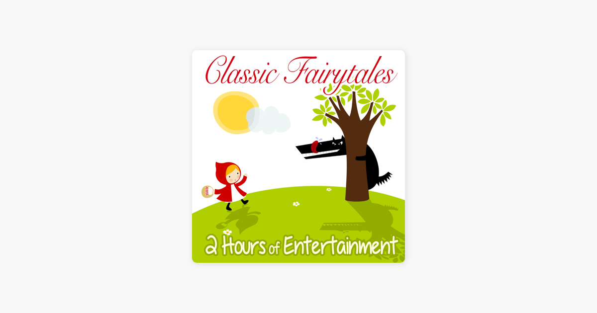 Children's Classic Fairytale Stories - Two Hours of