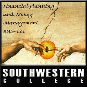 BUS-121: Financial Planning & Money Management